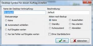 Desktop Verknüpfung für den Backup-Auftrag anlegen.