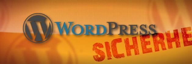 Mehr Sicherheit für WordPress – Teil1/2