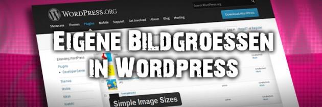 Zusätzliche Bildgrößen in WordPress nutzen
