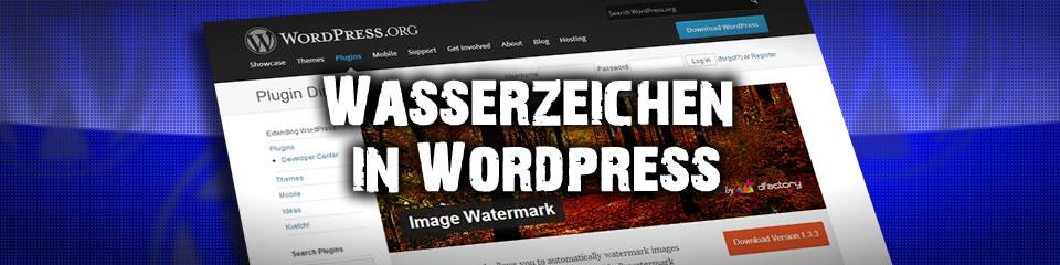 Wasserzeichen in WordPress Bilder nutzen