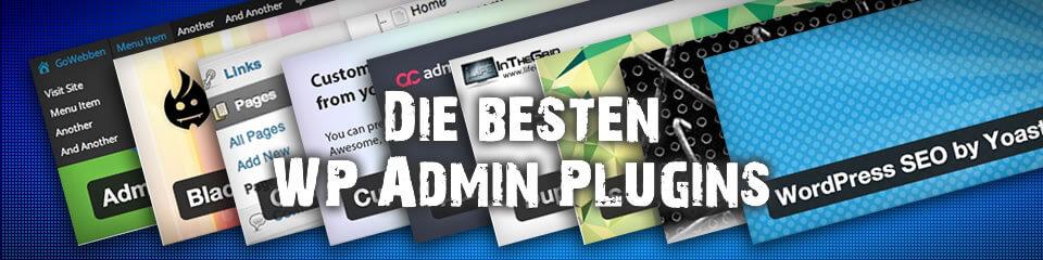 Die besten 16 WordPress Plugins für den Admin Bereich