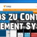 Die wichtigsten Informationen zum Thema Content Management Systeme