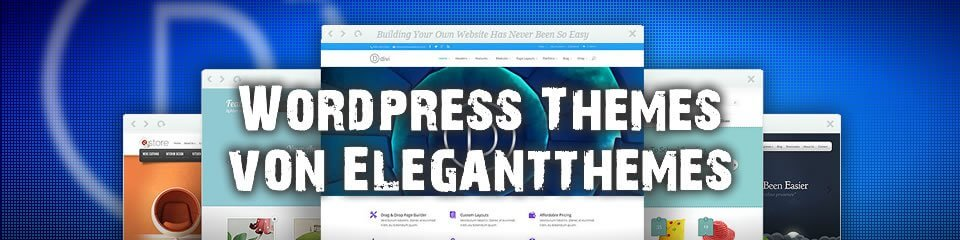 Professionelle WordPress Templates von Elegant Themes
