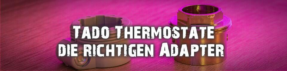 Tado Heizkörper-Thermostate lockern sich immer wieder
