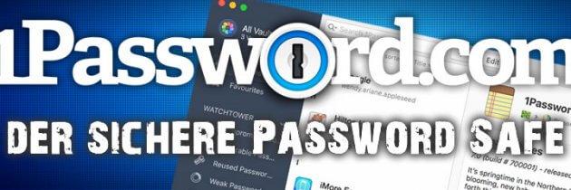 1Password der plattformübergreifende Passwort Safe